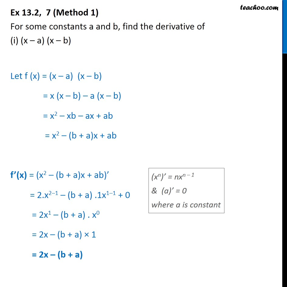 Ex 13.2, 7 - For constants a, b, find derivative of - Derivatives by formula - x^n formula