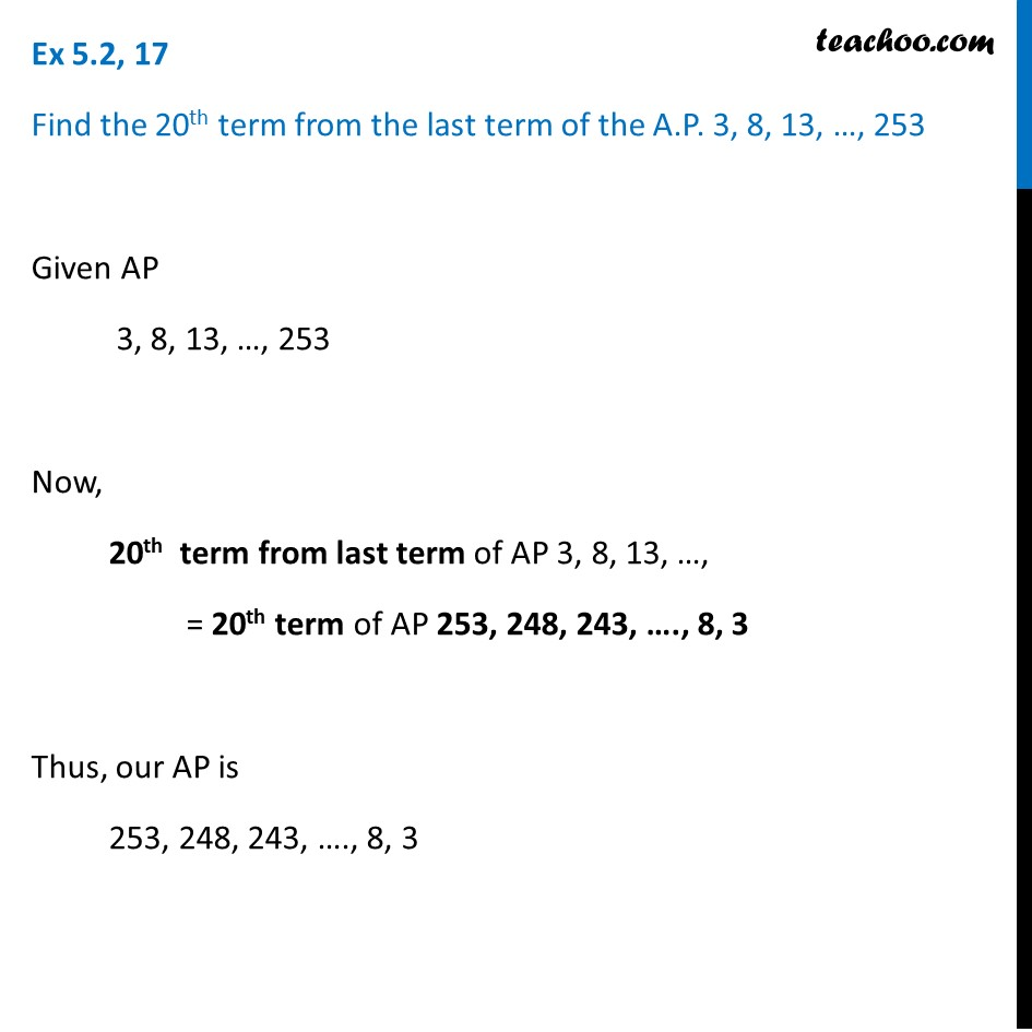 Ex 5.2, 17 - Find 20thterm from last term of AP 3, 8, 13
