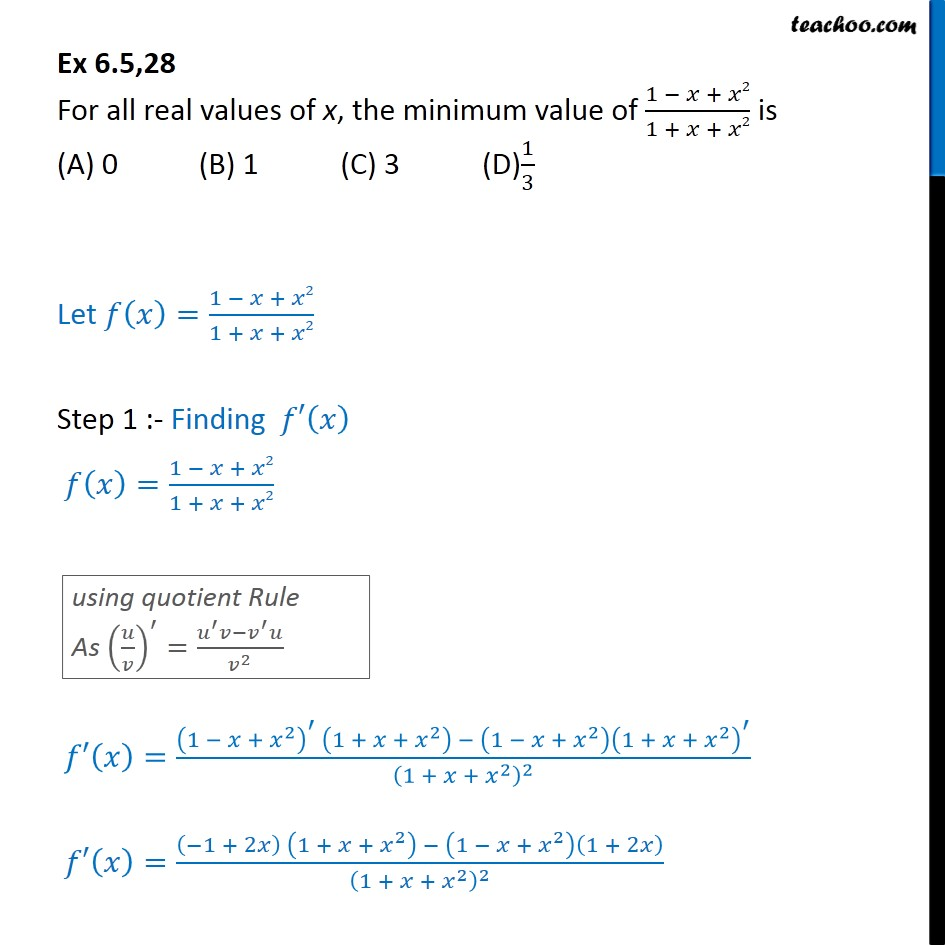 Ex 6.5, 28 - Minimum value of 1 - x + x2 / 1 + x + x2  - AOD - Ex 6.5