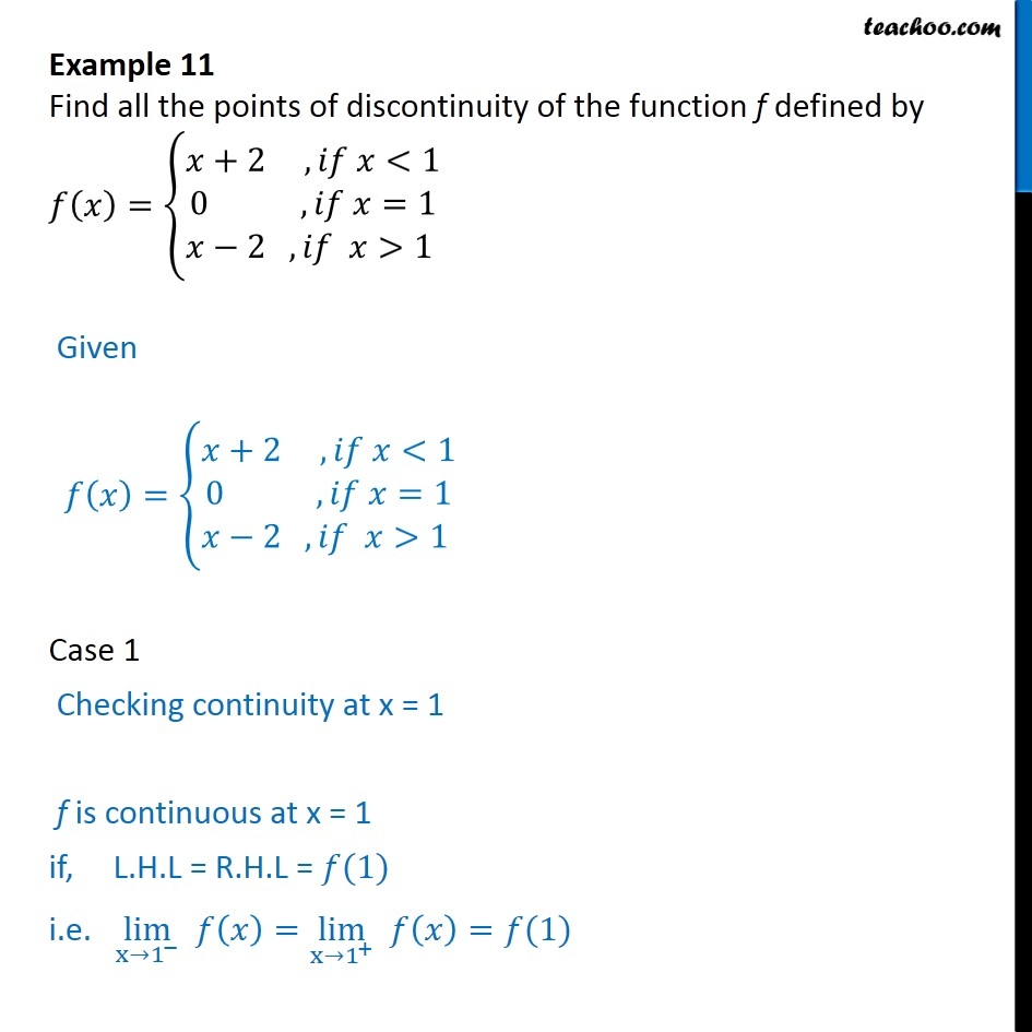 Example 11 - Find all points of discontinuity f(x) = {x+2, 0, x-2 - Examples