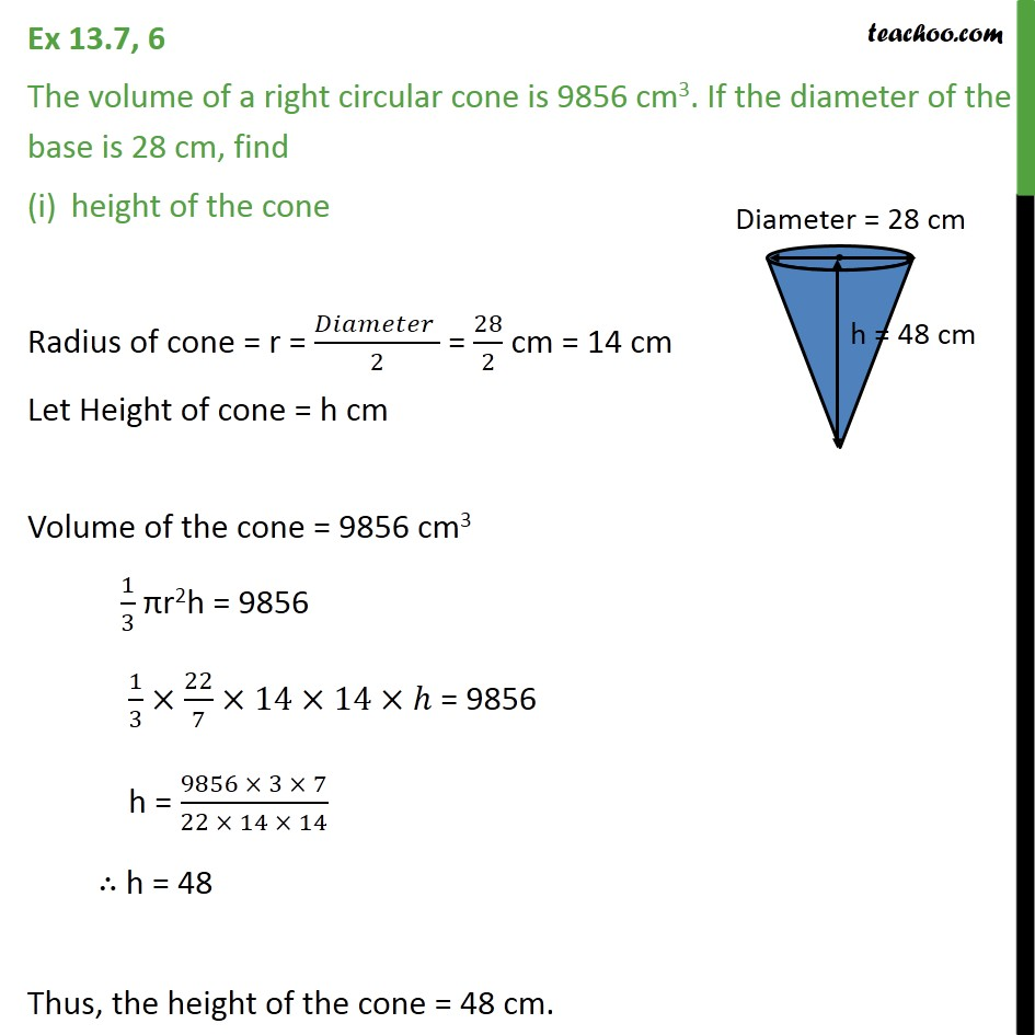 Ex 13.7, 6 - The volume of a right circular cone is 9856 cm3 - Ex 13.7