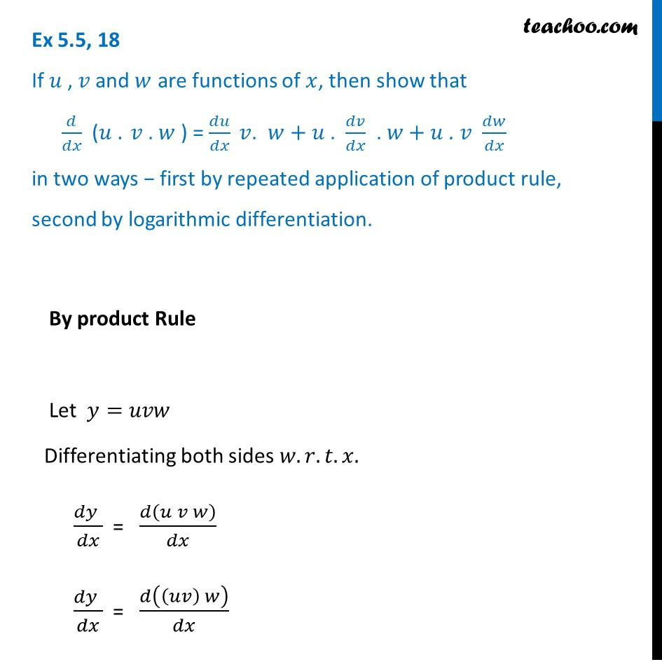 Ex 5.5, 18 - Show that d/dx (u.v.w)=du/dx v.w + u dv/dx w