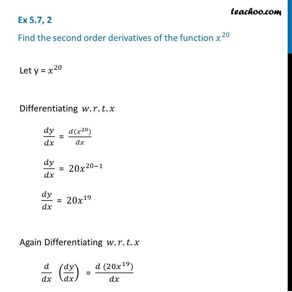 Ex 5.7, 2 Class 12 Maths - Find second order derivative of x^20