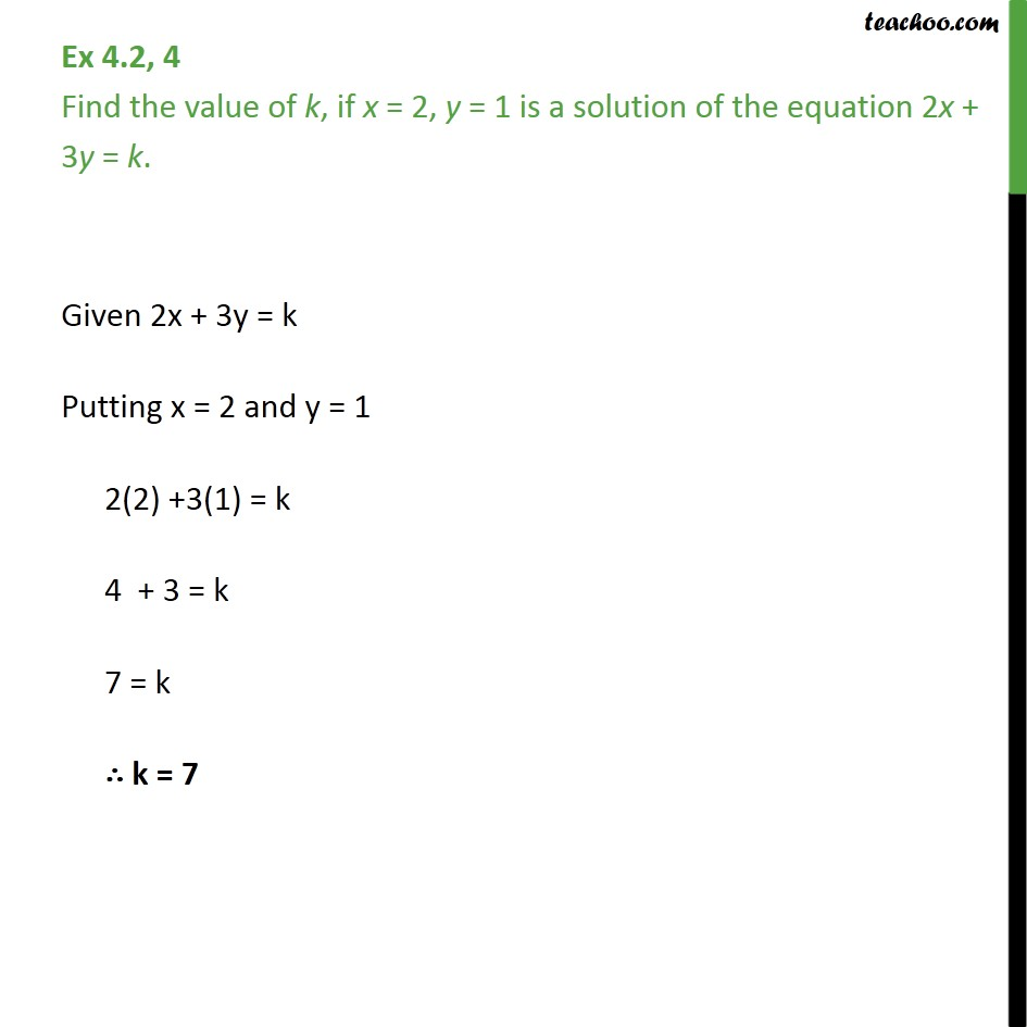 Ex 4.2, 4 - Find the value of k, if x = 2, y = 1 is a - Solution of linear equation