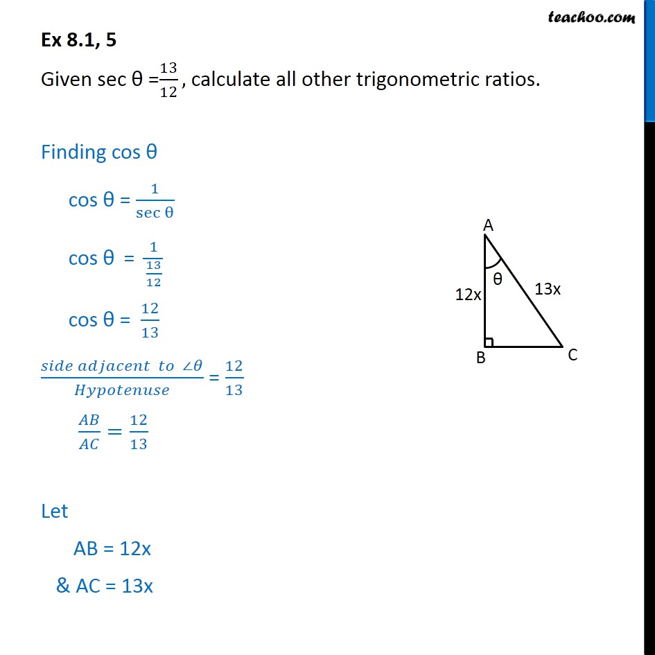 Ex 8.1, 5 - Given sec = 13/12, calculate other ratios. - Finding ratios when other ratio is given