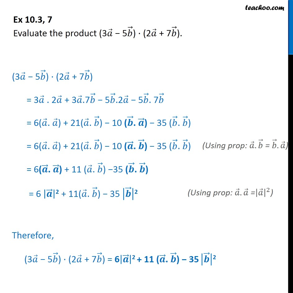 Ex 10.3, 7 - Evaluate product (3a - 5b).(2a + 7b) - Scalar product - Solving