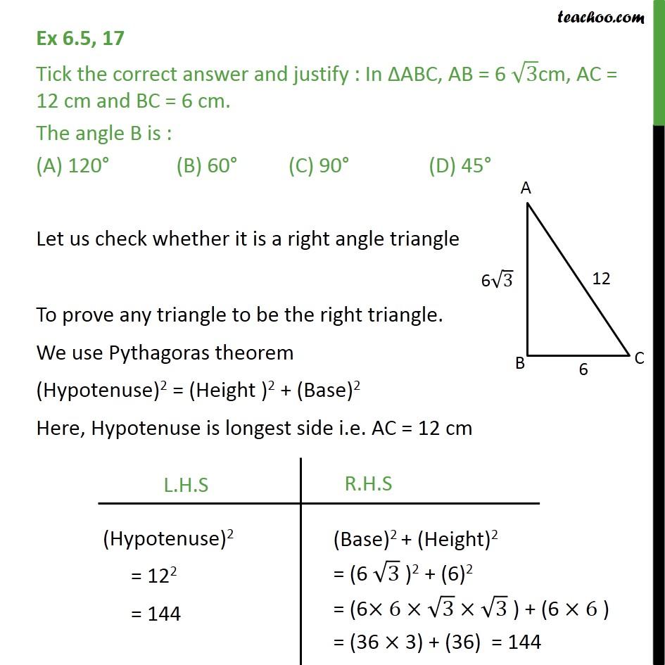 Ex 6.5, 17 - In ABC, AB = 6 root3 cm, AC = 12 cm, BC = 6 cm - Pythagoras Theoram - Finding value