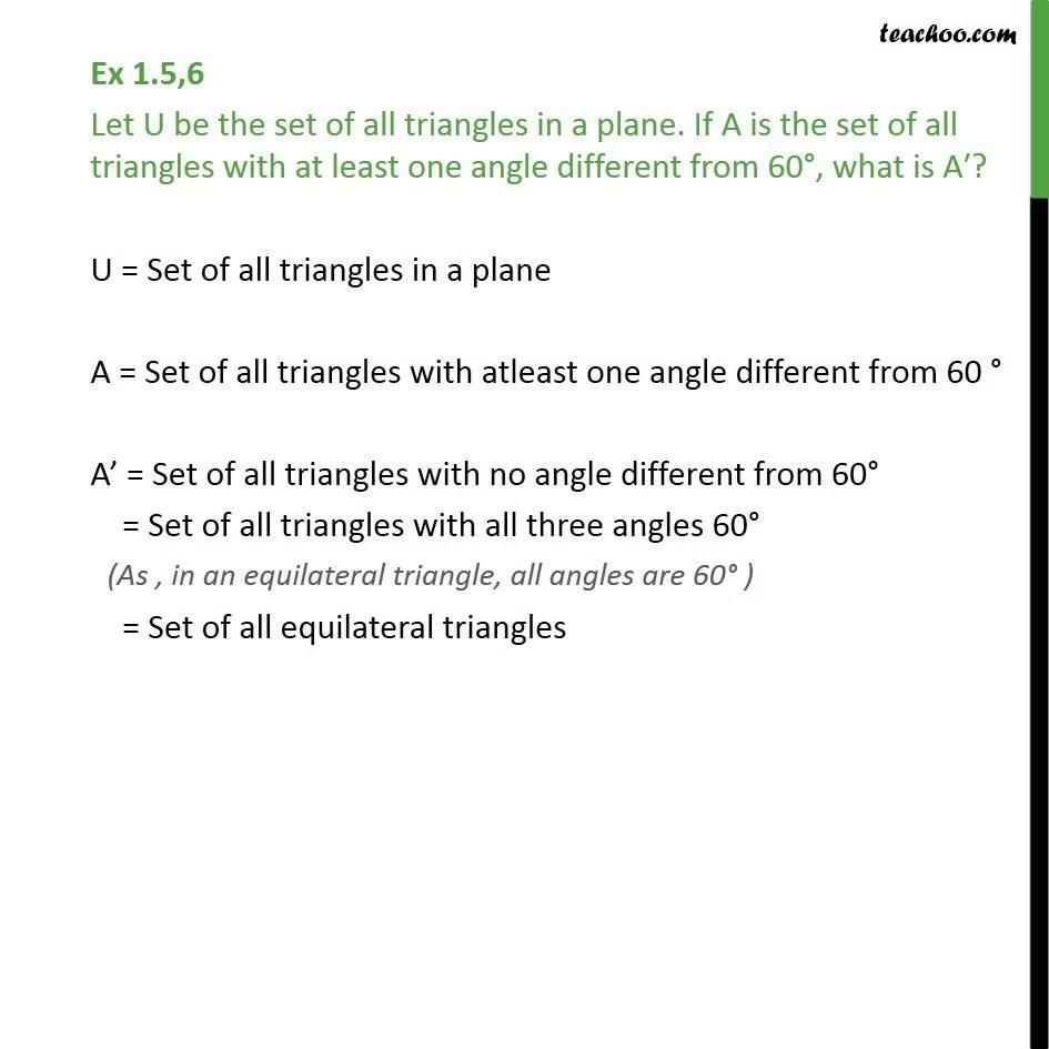 Ex 1.5, 6 - Let U be set of all triangles. If A is set of - Venn Diagrams - Compelment