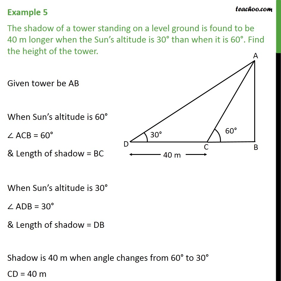 Example 5 - The shadow of a tower standing on a level ground - Examples
