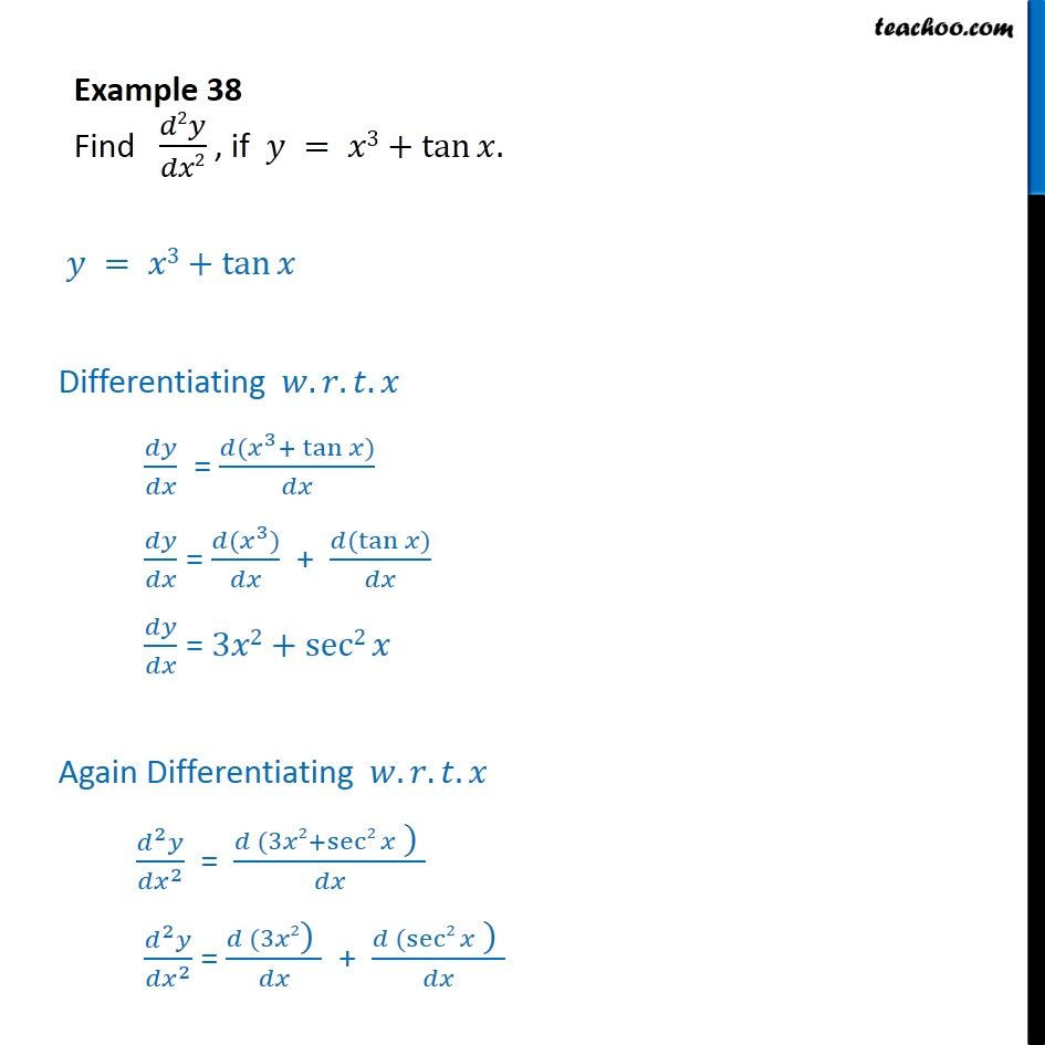 Example 38 - Find d2y/dx2, if y = x3 + tan x - Chapter 5 - Finding second order derivatives - Normal form