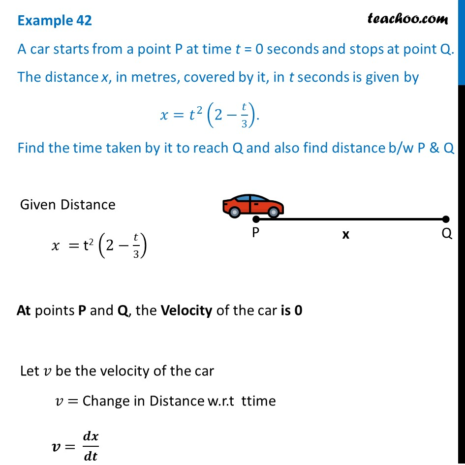 Example 42 - A car starts from a point P at time t = 0 seconds