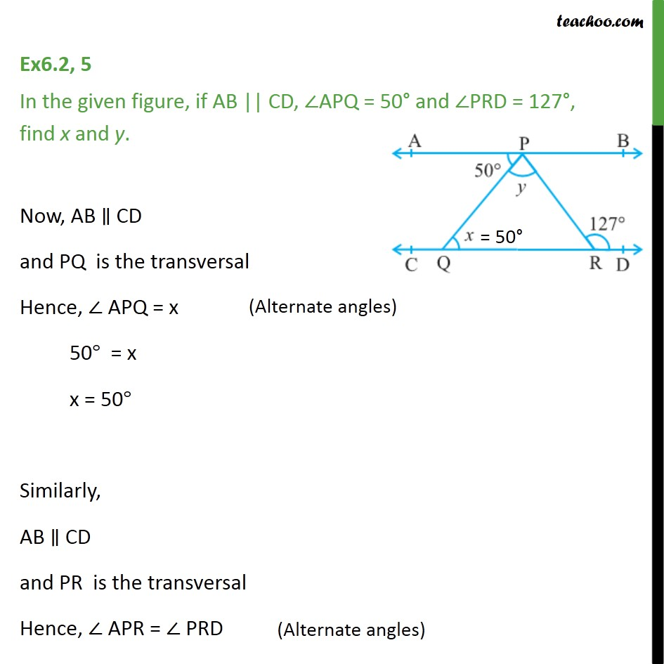 Ex 6.2, 5 - In figure, if AB || CD, ∠APQ = 50° & ∠PRD = 127° - Parallel lines and traversal - Problems