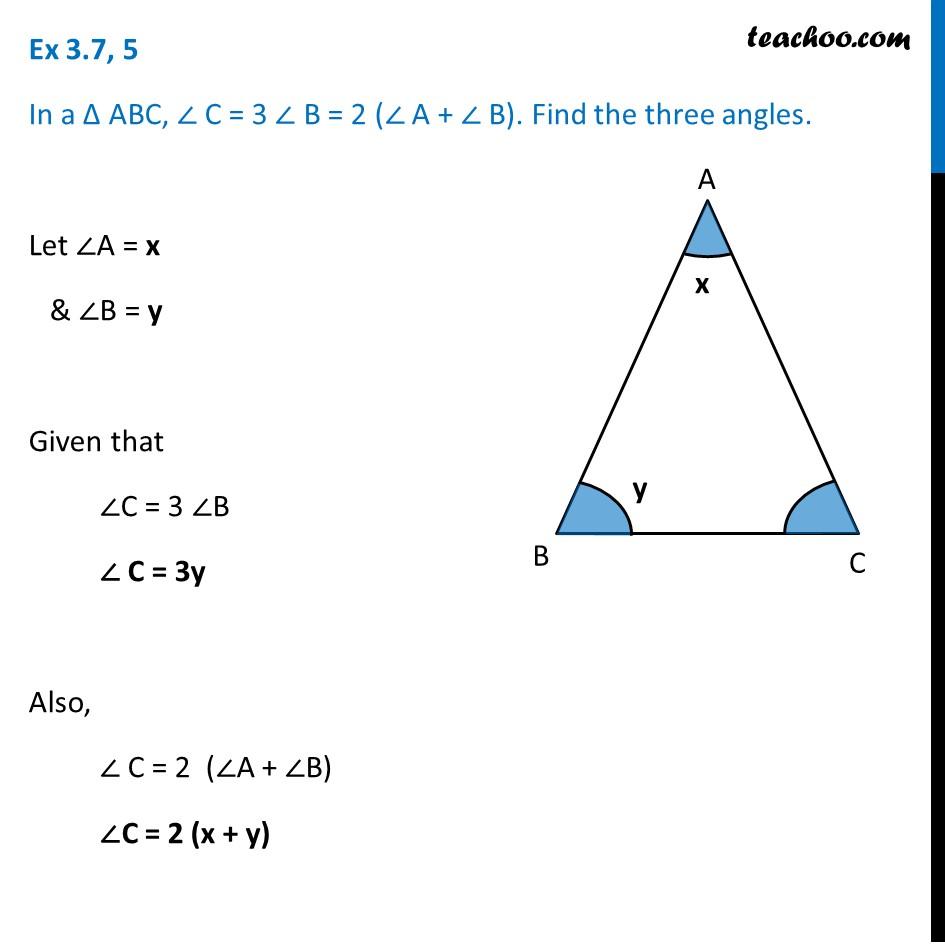 Ex 3.7, 5 (Optional) - In ABC, angle C = 3 B = 2 (A + B) - teachoo