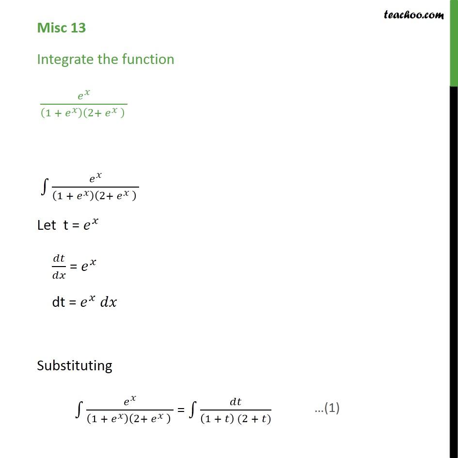 Misc 13 - Integrate ex / (1 + ex) (2 + ex) - Miscellaneous