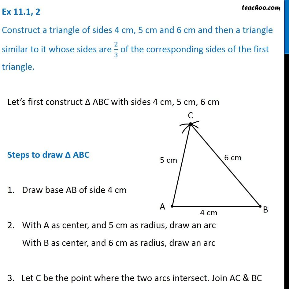 ex 111 2 construct a triangle of sides 4 cm 5 cm and 6 cm