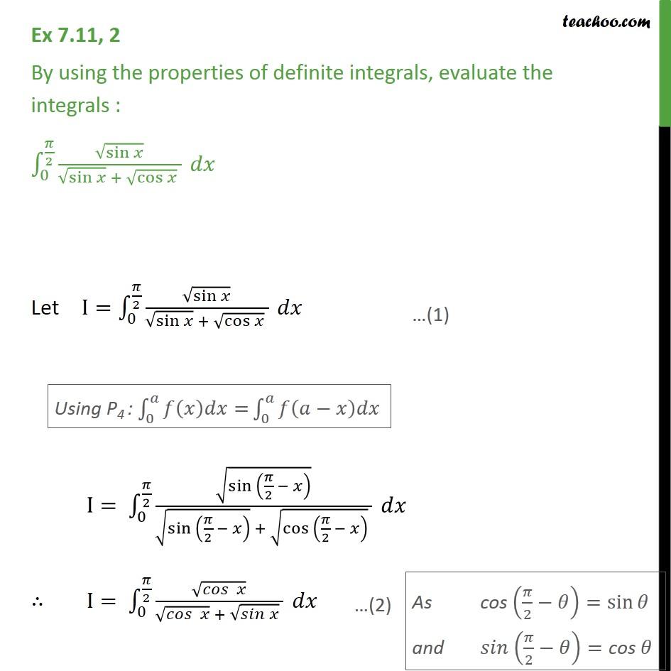 Ex 7.11, 2 - Using properties of definite integrals, evaluate - Ex 7.11