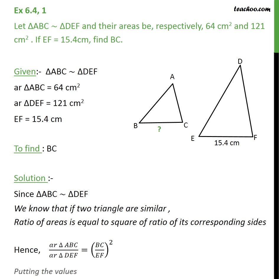 Ex 6.4, 1 - Let ABC similar DEF and their areas be 64 cm2 - Area of similar triangles