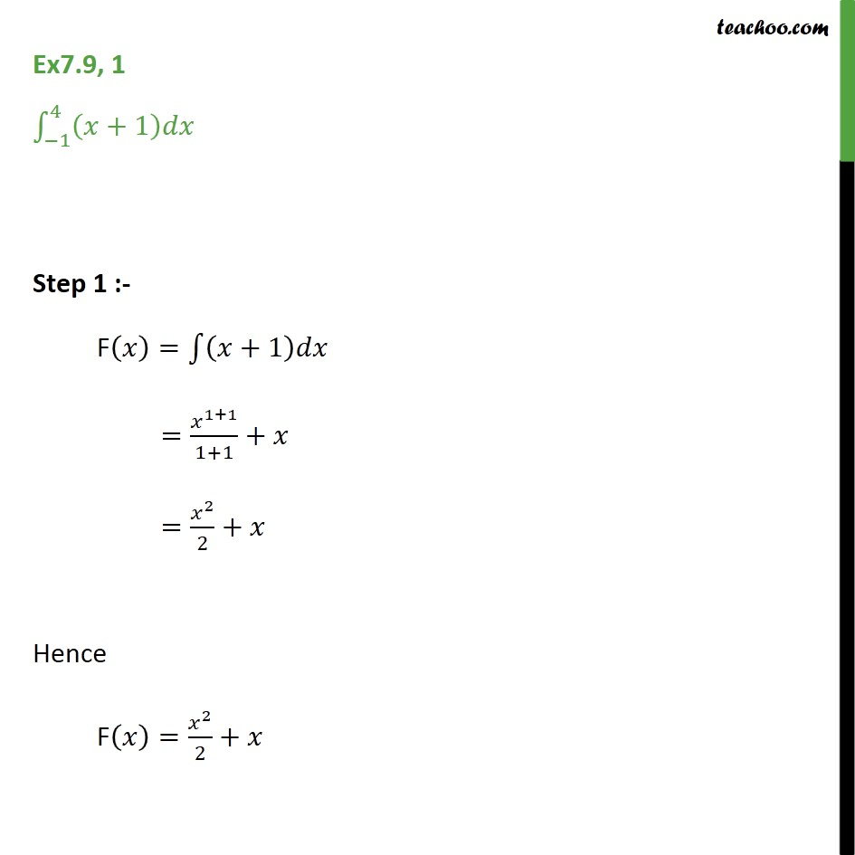 Ex 7.9, 1 - Find Direct Integral (x + 1) from -1 to 4 - Ex 7.9