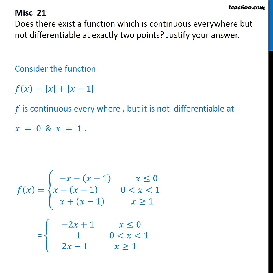 Misc 21 - Does there exist a function which is continuous but not - Miscellaneous