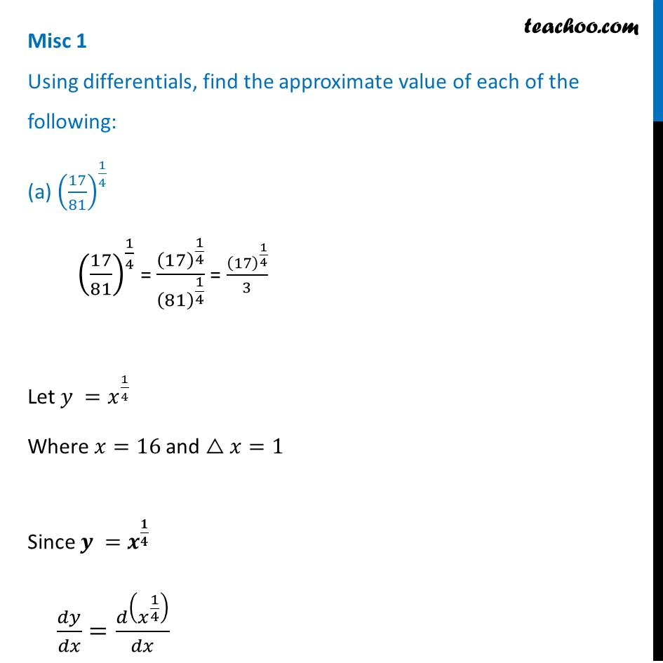 Misc 1 - Using differentials, find approximate value: 17/81