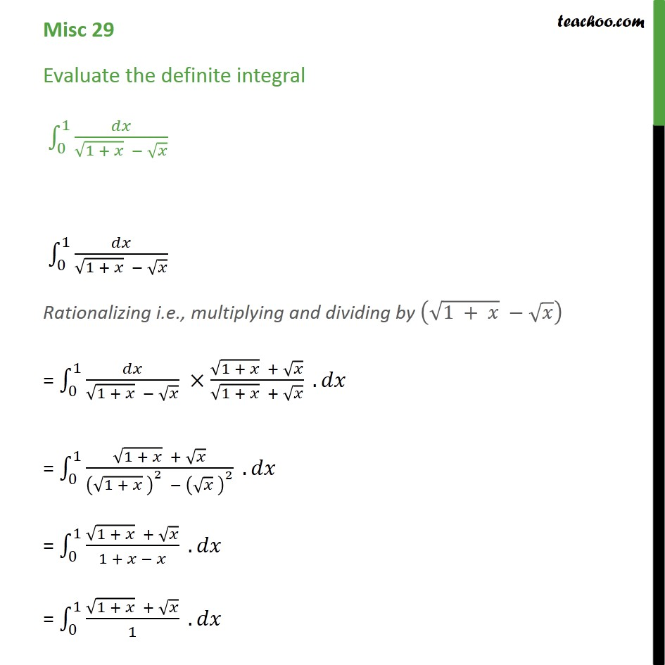 Misc 29 - Definite integral dx / root 1+x - root x - Miscellaneous