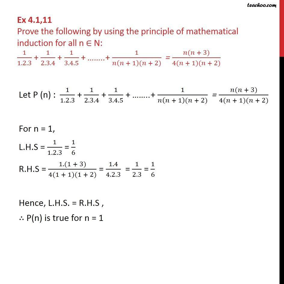 Ex 4.1, 11 - Prove 1/1.2.3 + 1/2.3.4 + 1/3.4.5 .. + 1/n(n+1)(n+2) - Equal - 1 upon addition