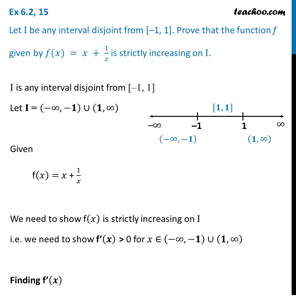 Ex 6.2, 15 - Let I be any interval disjoint from [–1, 1]. Prove