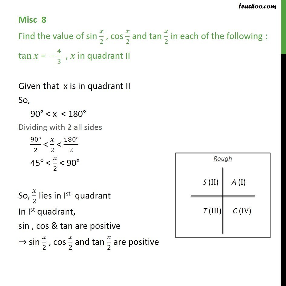 Misc 8 - tan x = -4/3, find sin x/2 , cos x/2 and tan x/2 - 2x 3x formula - Finding value