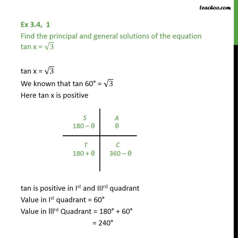 Ex 3.4, 1 - tan x = root 3. Find principal and general solution - Finding general solutions