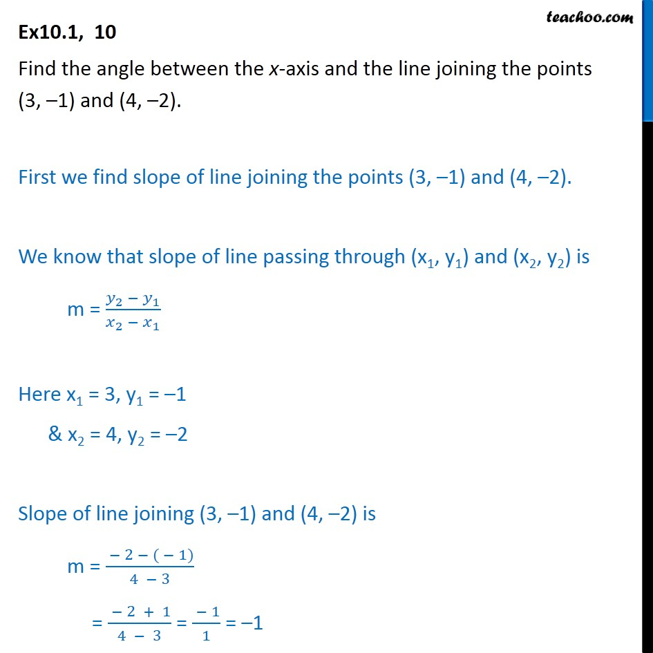Ex 10.1, 10 - Find angle between x-axis and line joining - Slope - Finding slope