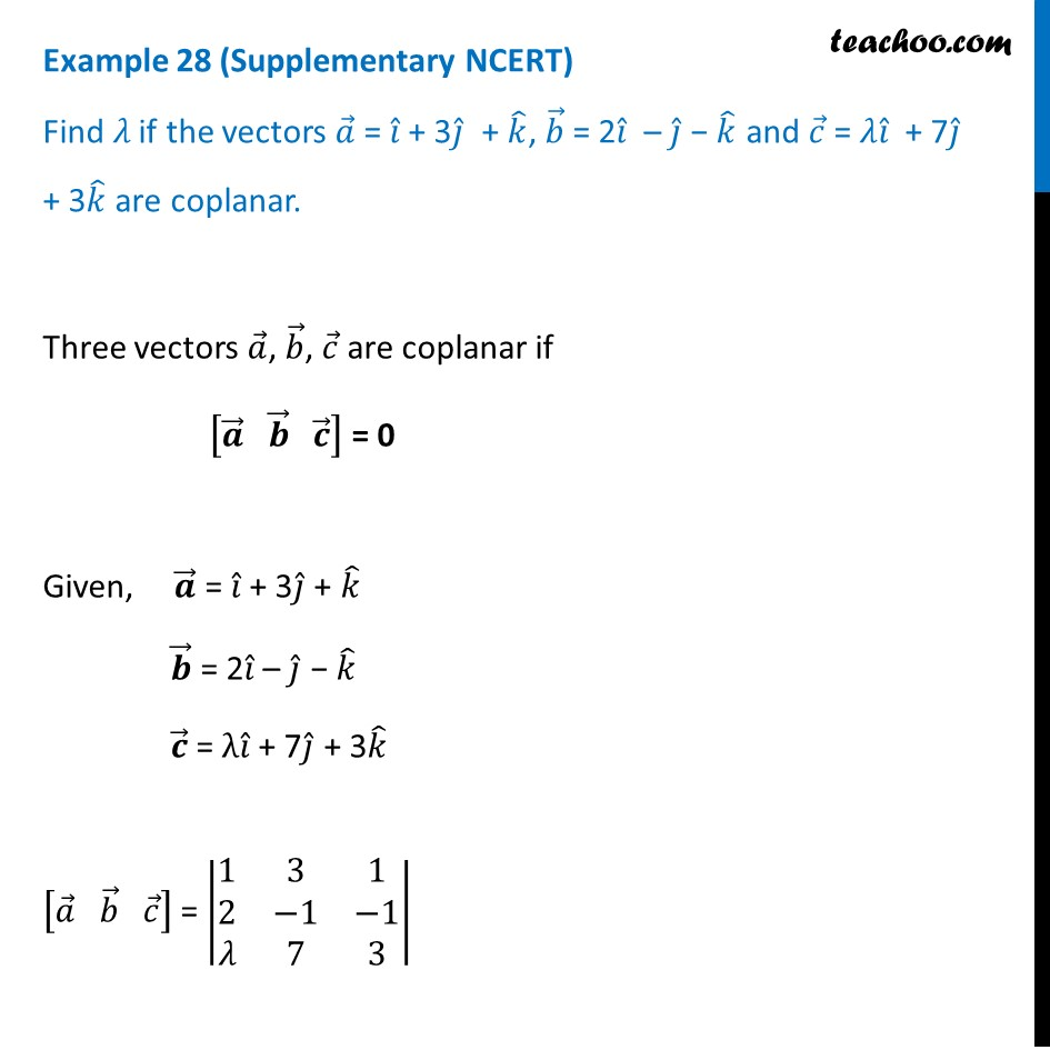 Example 28 (Supplementary NCERT) - Find lambda if a = i + 3j +k, b = 2
