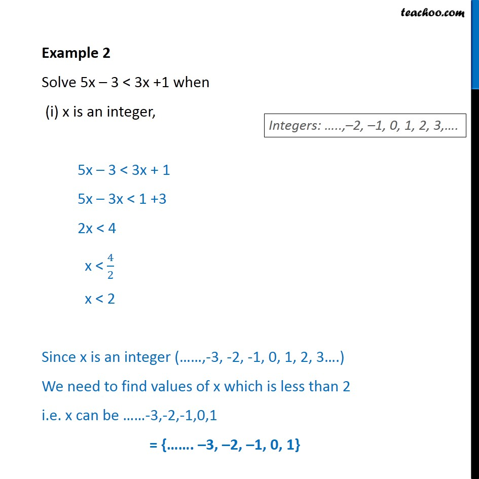 Example 2 - Solve 5x - 3 < 3x + 1 when x is integer, real number - Solving inequality  (one side)