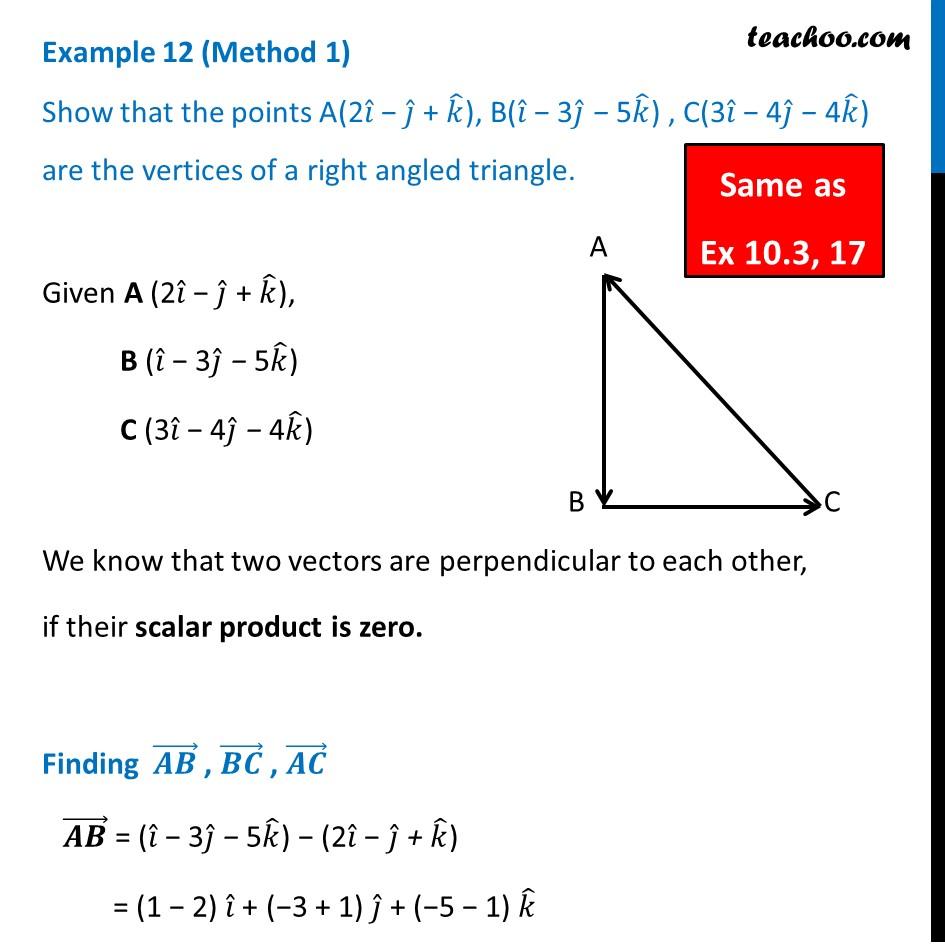 Example 12 - Show that points A(2i - j + k), B(i - 3j + 5k), C (3i-4j-