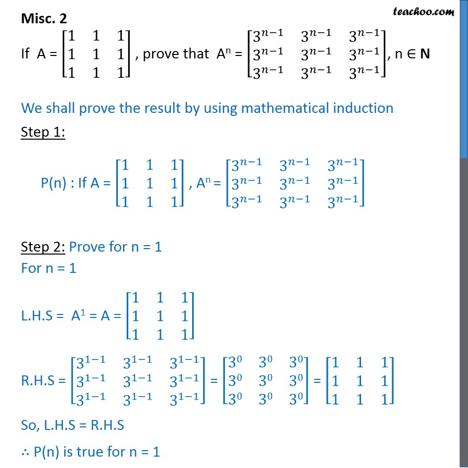Misc 2 - If A = [1 1 1 1 1 1], prove An = [3n-1 3n-1 3n-1 - Proof using mathematical induction