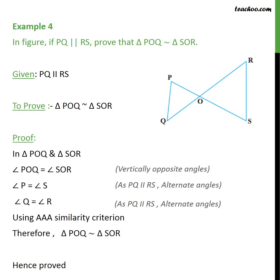 Example 4 - In figure, if PQ    RS, prove that POQ SOR - AA Similarity