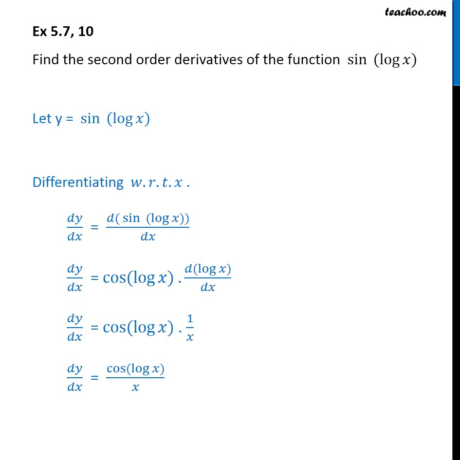 Ex 5.7, 10 - Find the second order derivatives of the function sin (logx) - Ex 5.7