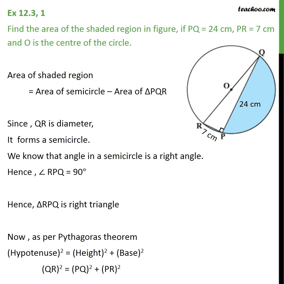 Ex 12.3, 1 - Find area of shaded, if PQ = 24 cm, PR = 7 cm - Area of combination of figures : circle based