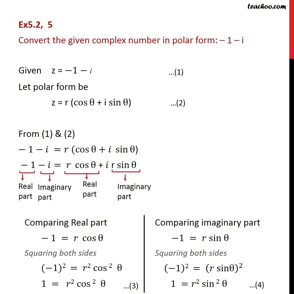 Ex 5.2, 5 - Convert the complex number in polar form: -1 - i - Ex 5.2
