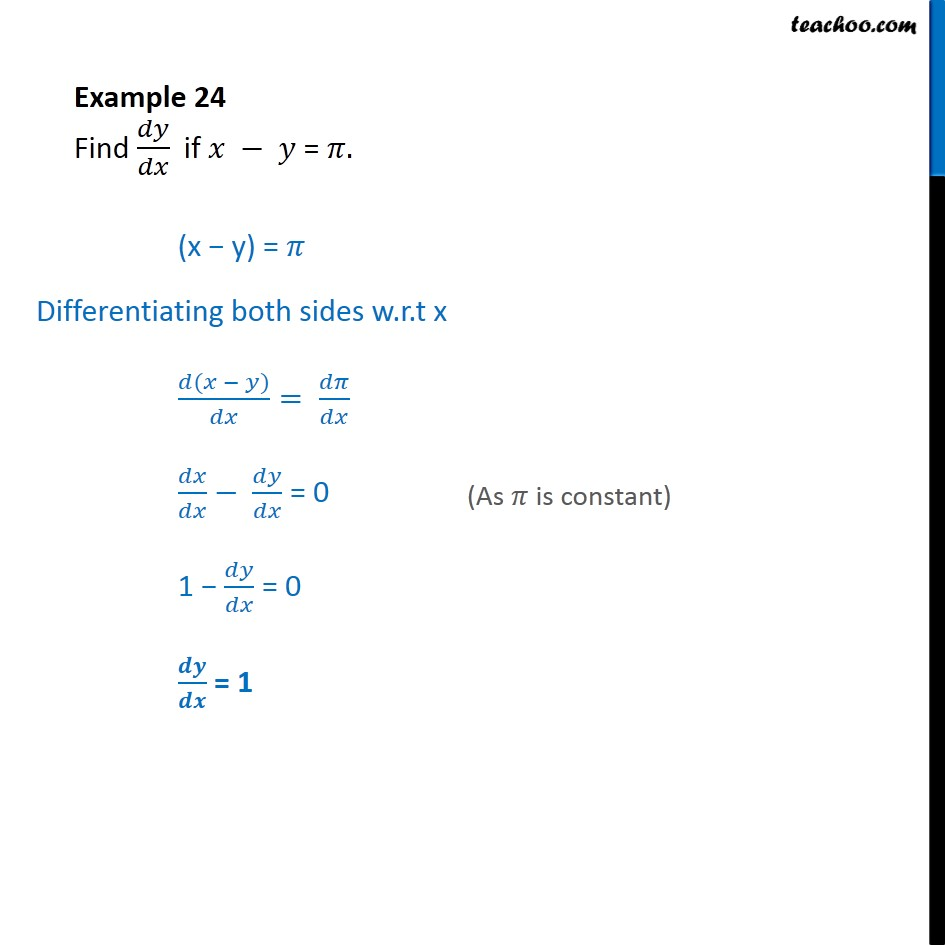 Example 24 - Find dy/dx if x - y = pi - Chapter 5 NCERT - Finding derivative of Implicit functions