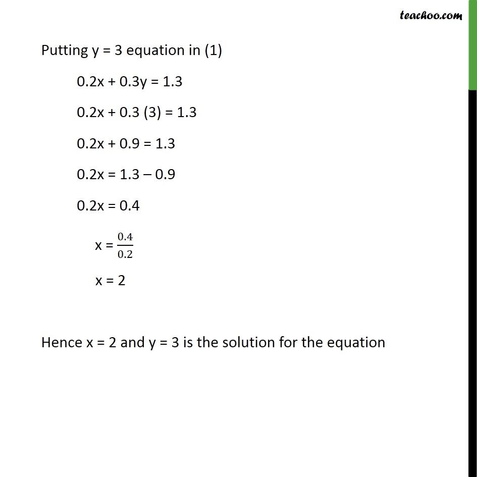 0.2x + 0.3y = 1.3          0.4x + 0.5y = 2.3