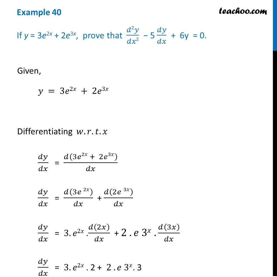 Example 40 - If y = 3e2x + 2e3x, prove d2y/dx2 - 5 dy/dx
