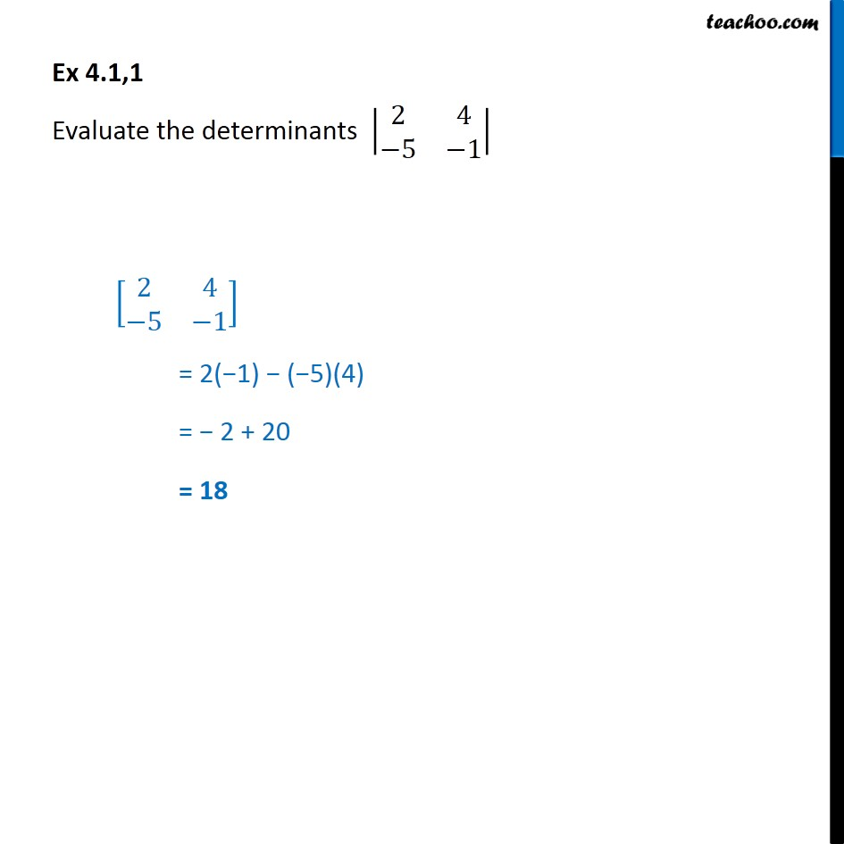 Ex 4.1, 1 - Evaluate |2 4 -5 -1| - Class 12 Determinants - Ex 4.1