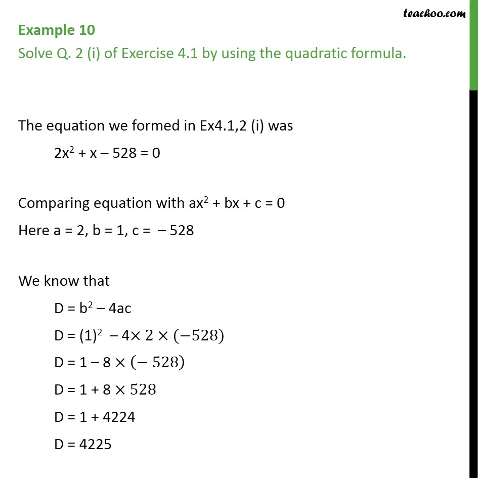 Example 10 - Solve Q. 2 (i) of Ex 4.1 by quadratic formula - Examples