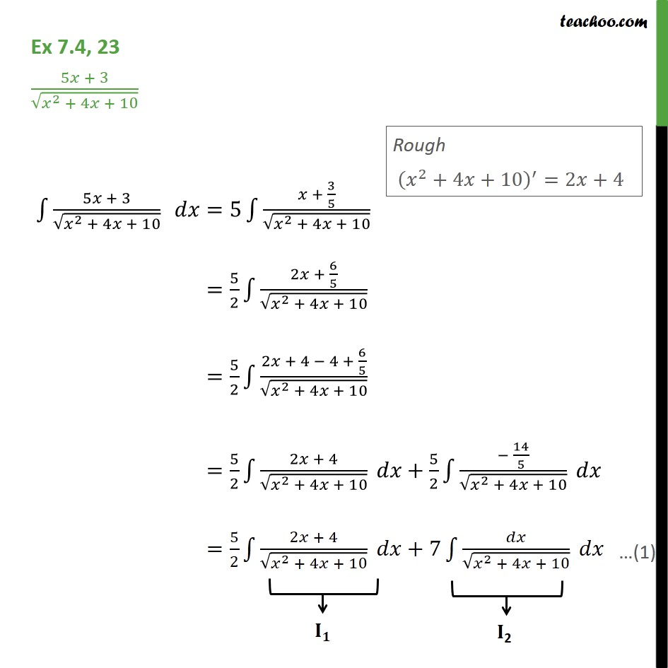 Ex 7.4, 23 - Integrate 5x + 3 / root x2 + 4x + 10 - Integration by specific formulaes - Method 10