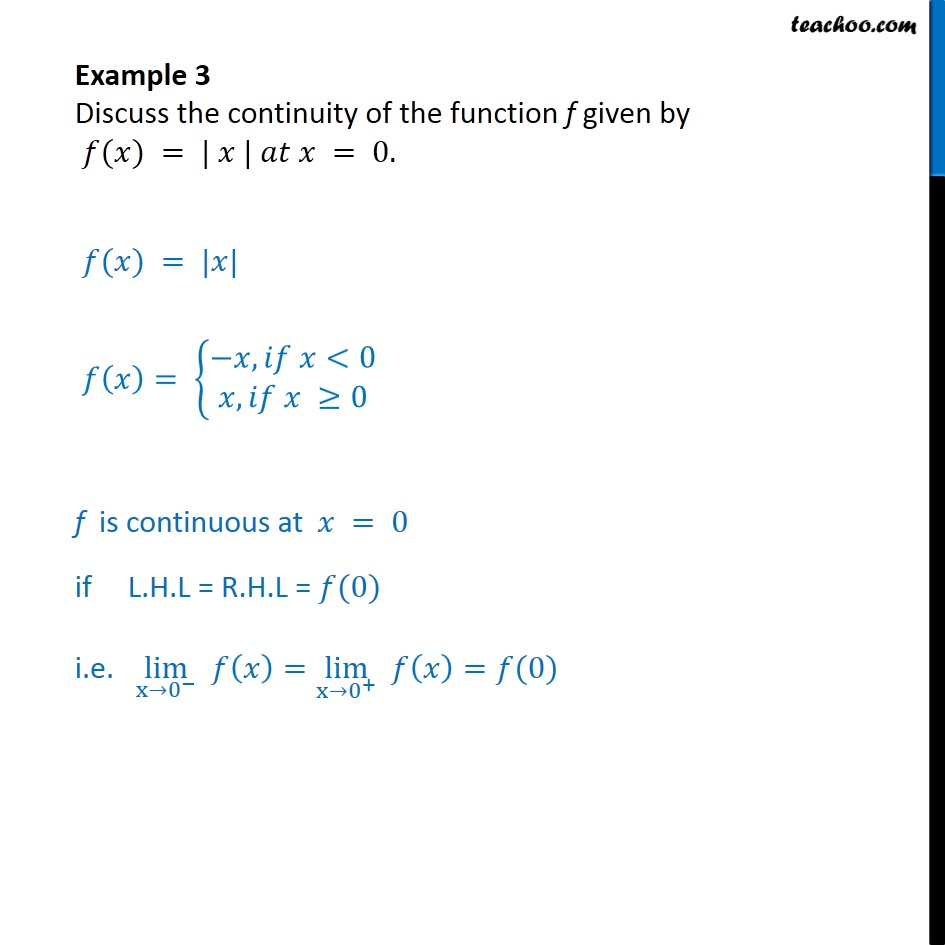 Example 3 - Discuss continuity of f(x) = |x| at x = 0 - Examples