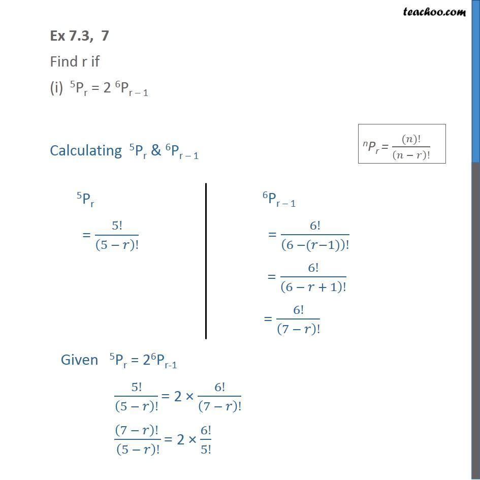 Ex 7.3, 7 - Find r if (i) 5Pr = 2 6Pr-1 (ii) 5Pr=6Pr-1 - Permutation formula