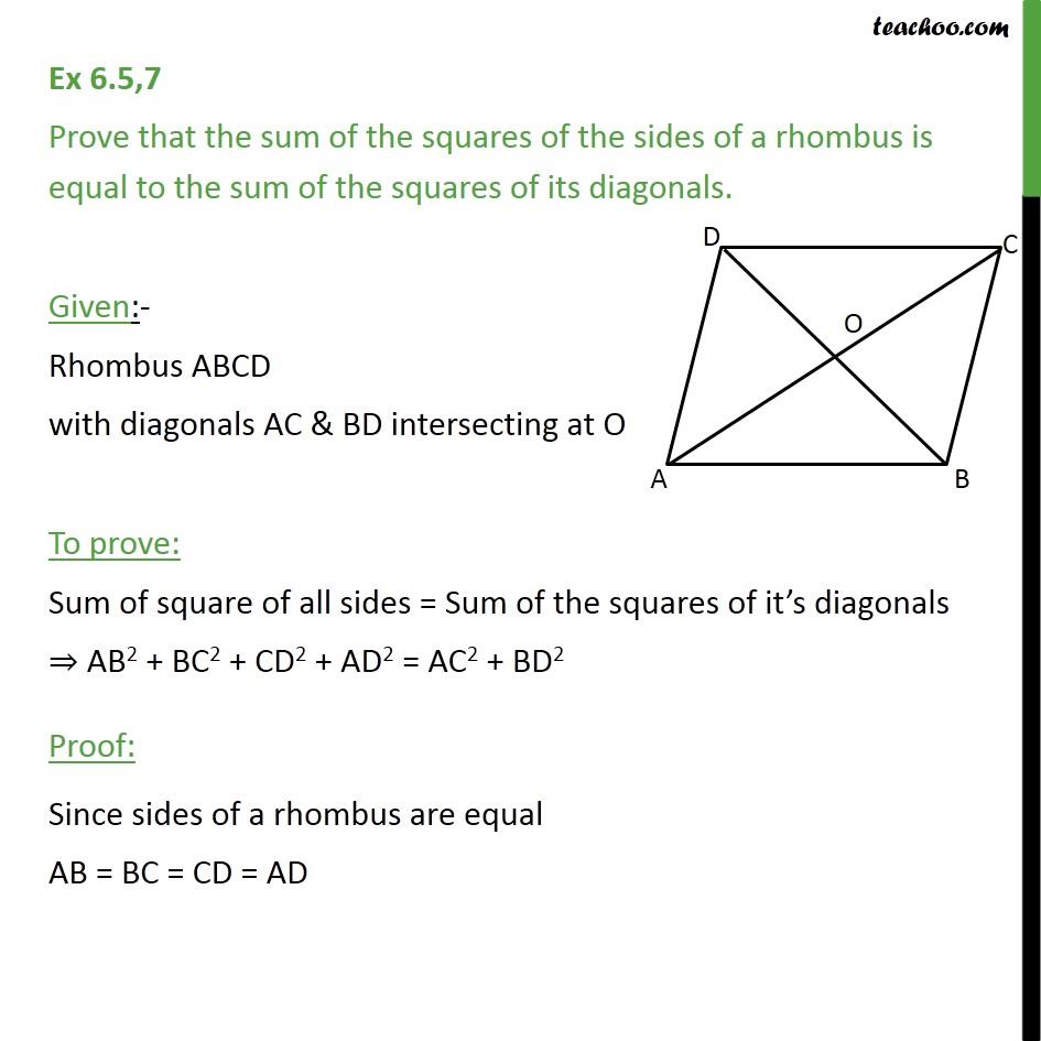 Ex 6.5, 7 - Prove that sum of squares of sides of rhombus - Ex 6.5