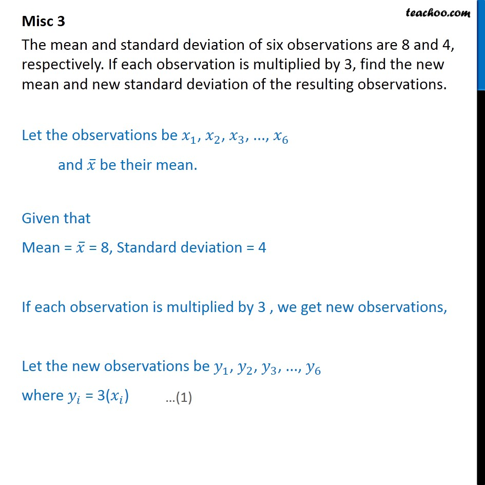 Misc 3 - Mean, standard deviation of six observations are 8, 4 - Indirect questions - Multiplication of observation