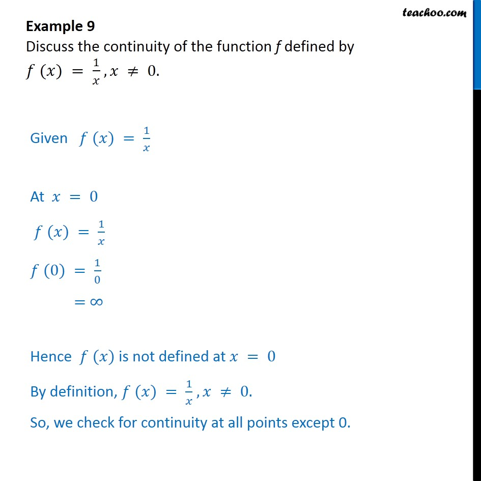 Example 9   Discuss Continuity Of F(x) U003d 1/x   Chapter 5   Examples
