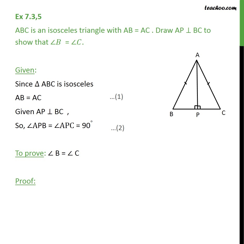 Ex 7.3, 5 - ABC is an isosceles triangle with AB = AC - Ex 7.3